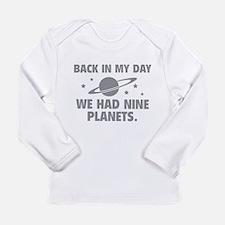 We Had Nine Planets Long Sleeve Infant T-Shirt