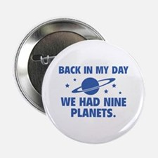 """We Had Nine Planets 2.25"""" Button"""