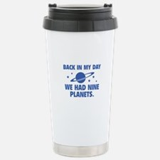 We Had Nine Planets Travel Mug