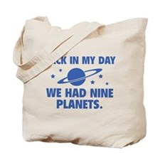 We Had Nine Planets Tote Bag