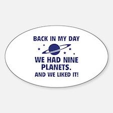 We Had Nine Planets Sticker (Oval)