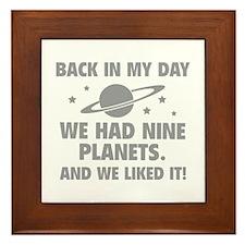 We Had Nine Planets Framed Tile