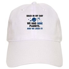 We Had Nine Planets Baseball Cap
