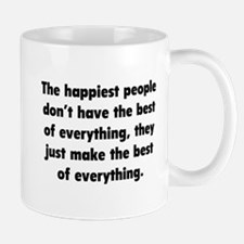 Make The Best Of Everything Mug