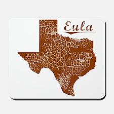 Eula, Texas (Search Any City!) Mousepad