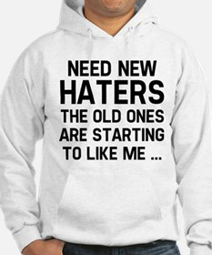 Need New Haters Hoodie