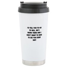Go To Hell Travel Mug