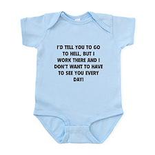 Go To Hell Infant Bodysuit