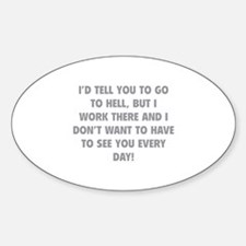 Go To Hell Sticker (Oval)