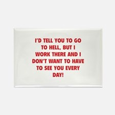 Go To Hell Rectangle Magnet (10 pack)