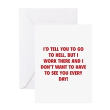 Go To Hell Greeting Card