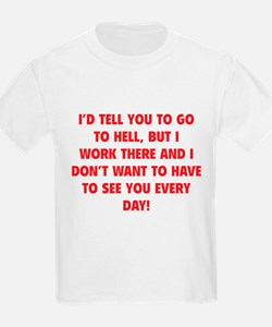 Go To Hell T-Shirt