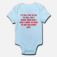 Go To Hell Infant Bodysuit