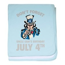 Don't Forget Uncle Sam's Birthday baby blanket