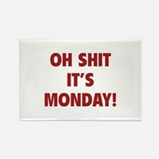 OH SHIT IT'S MONDAY Rectangle Magnet (100 pack)