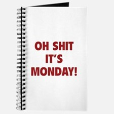 OH SHIT IT'S MONDAY Journal