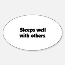 Sleeps well with others Bumper Stickers