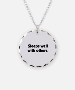 Sleeps well with others Necklace