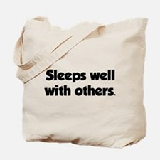 Sleeps well with others Tote Bag