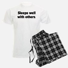 Sleeps well with others Pajamas