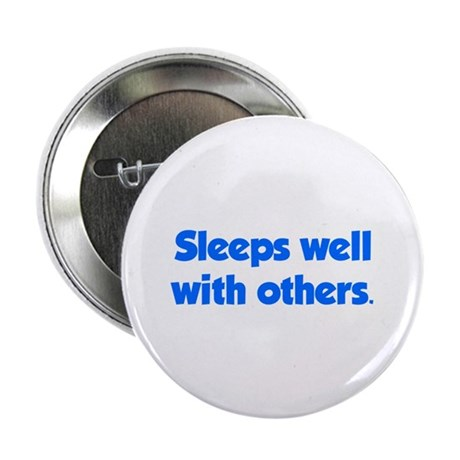 """Sleeps well with others 2.25"""" Button (10 pack)"""