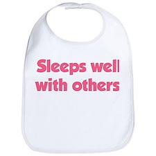 Sleeps well with others Bib