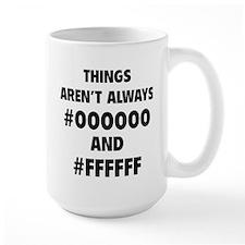 Things aren't always Mug
