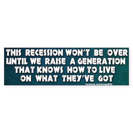 Recession Bumper Sticker