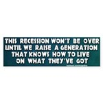 Recession Bumper Sticker
