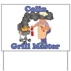 Grill Master Colin Yard Sign