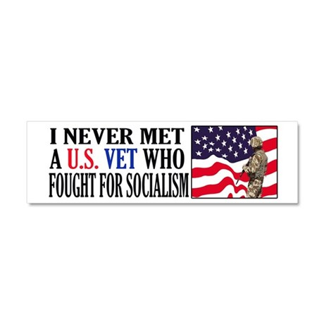 I Never Met A US Vet Who Fought For Socialism Car