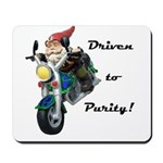 Driven to Purity Mousepad