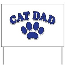 Cat Dad/Father's Day Yard Sign