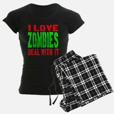 I Love Zombies Deal With It Pajamas