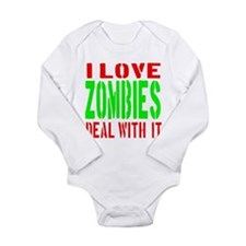 I Love Zombies Deal With It Long Sleeve Infant Bod
