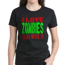 I Love Zombies Deal With It Tee