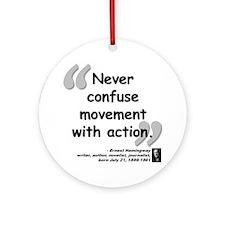 Hemingway Action Quote Ornament (Round)