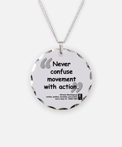 Hemingway Action Quote Necklace