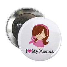 "Meema Breast Cancer Support 2.25"" Button"