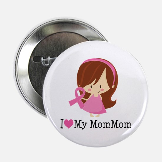 """MomMom Breast Cancer Support 2.25"""" Button"""