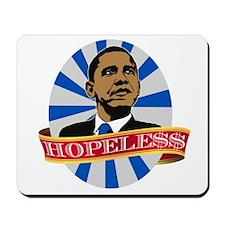 Obama Hopeless Mousepad