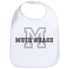 Muir Beach (Big Letter) Bib
