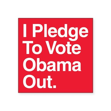 I pledge to vote Obama out