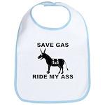 SAVE GAS RIDE MY ASS Bib
