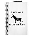 SAVE GAS RIDE MY ASS Journal