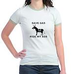 SAVE GAS RIDE MY ASS Jr. Ringer T-Shirt