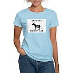 SAVE GAS RIDE MY ASS Women's Pink T-Shirt