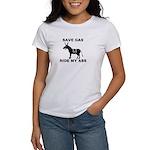 SAVE GAS RIDE MY ASS Women's T-Shirt