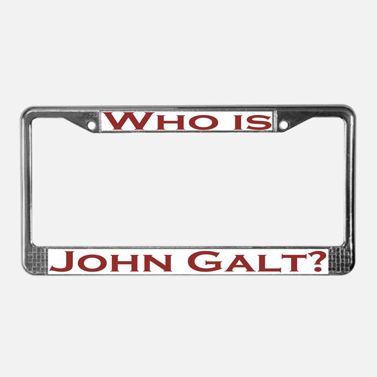Who is John Galt License Plate Frame Dk Red