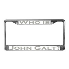 Who is John Galt License Plate Frame GRAY